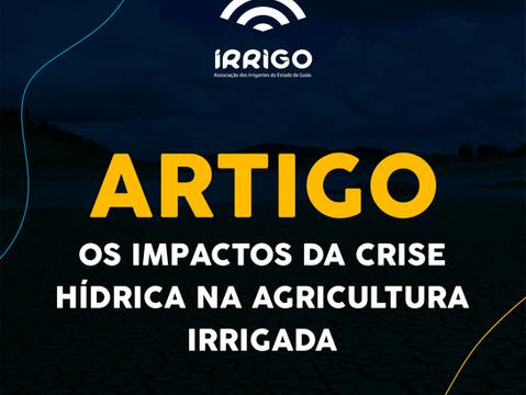 ARTIGO: Os impactos da crise hídrica na agricultura irrigada