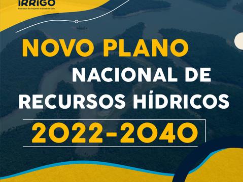 Entidades se reúnem para discutir Novo Plano Nacional de Recursos Hídricos 2022-2040