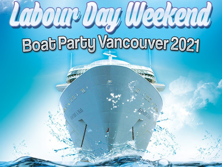 Labour Day Weekend Boat Party Vancouver 2021