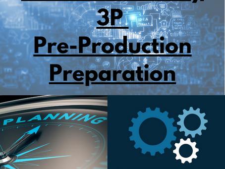 The Lean Journey: 3P – Pre-Production Preparation
