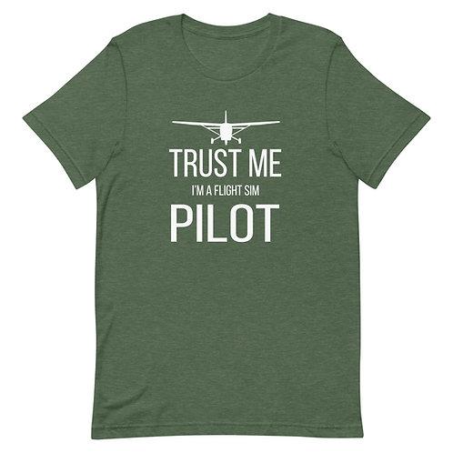 Trust me I'm a Flight Sim Pilot T-Shirt