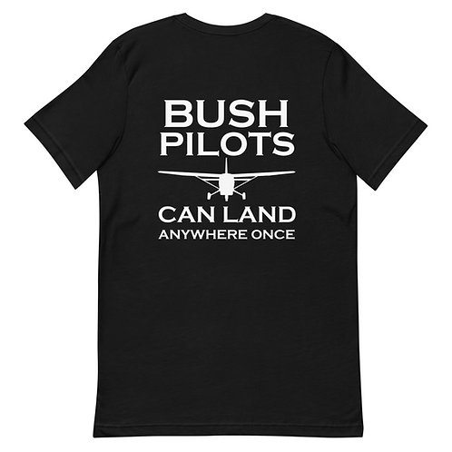 Bush Pilots Can Land Anywhere Once