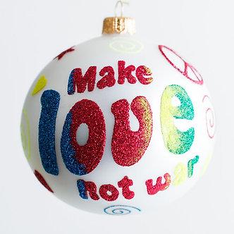 "#1929 - Thomas Glenn ""Make Love Not War"" Ball Ornament"