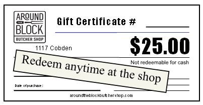 Around the Block Butcher Shop Gift Certi