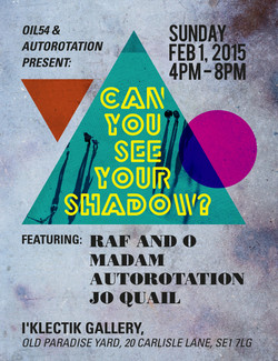 CAN YOU SEE YOUR SHADOW
