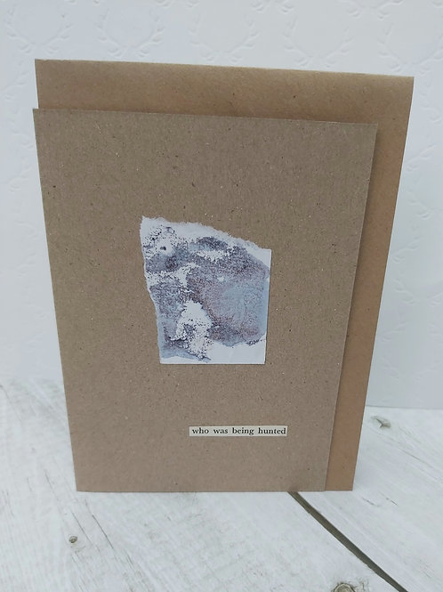 'Hunted' Hand-made Card by PaperPineTree