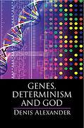 Genes, Determinism and God book