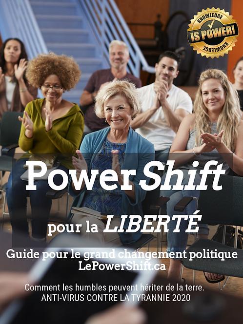 PowerShift pour la LIBERTÉ