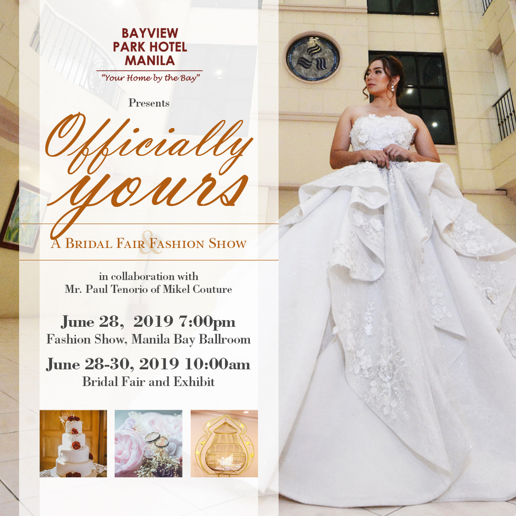 Bayview Park Hotel Manila's Bridal Fair & Fashion Show