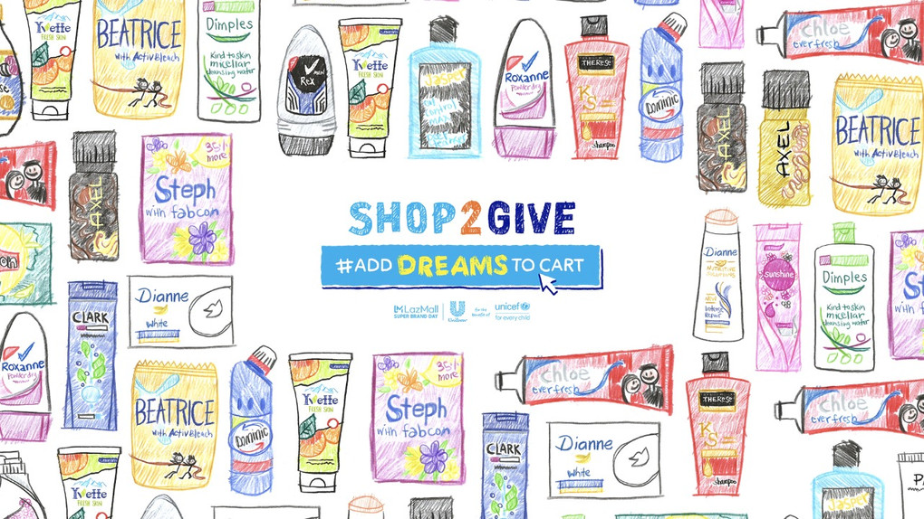 Shop2Give and #AddDreamsToCart when you buy Unilever products on LAZADA