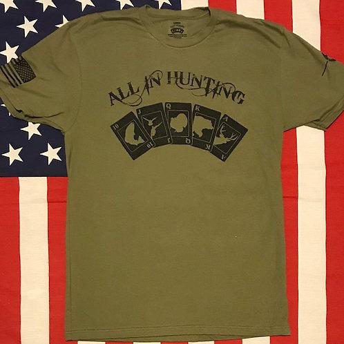 Men's O.D. green ALL IN HUNTING LOGO shirt wirh black print