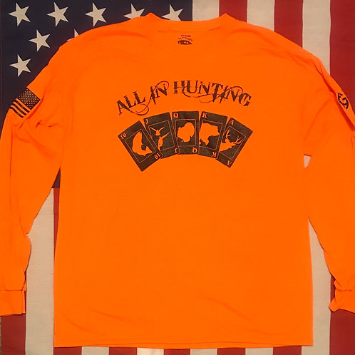 Men's blaze orange all in hunting logo long sleeve shirt with black print