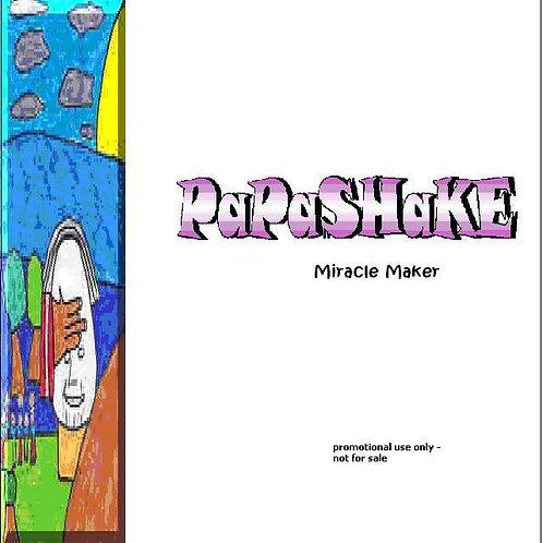 """Papashake """"Miracle Maker"""" (Single)"""