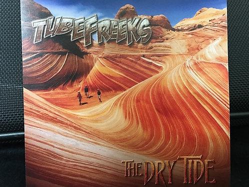 Tubefreeks - The Dry Tide