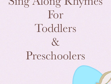 Sing Along Rhymes For Toddlers and Preschoolers