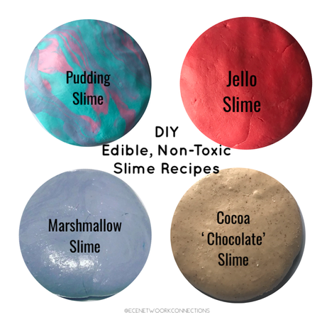 Amazing Edible, Non-Toxic Slime Recipes For Toddlers, Preschoolers and School-Aged Children