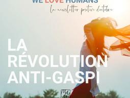 WE LOVE HUMANS OCTOBRE 2020 - LA RÉVOLUTION ANTI-GASPI