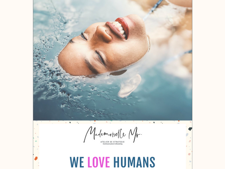 WE LOVE HUMANS AOUT 2020 - SPECIAL SUMMER !