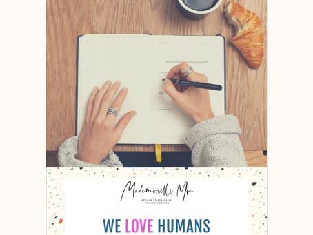WE LOVE HUMANS SEPTEMBRE 2020 - LE TRAVAIL ET SES NOUVELLES PRATIQUES