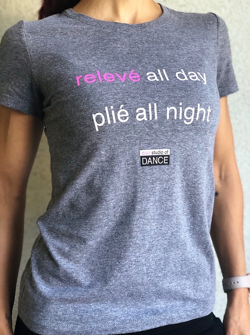 """DSOD """"Relevé All Day Plié All Night"""" Tee"""