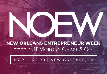 New Orleans Entrepreneur Week Session Recap