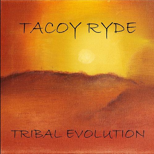 Tacoy Ryde - Tribal Evolution