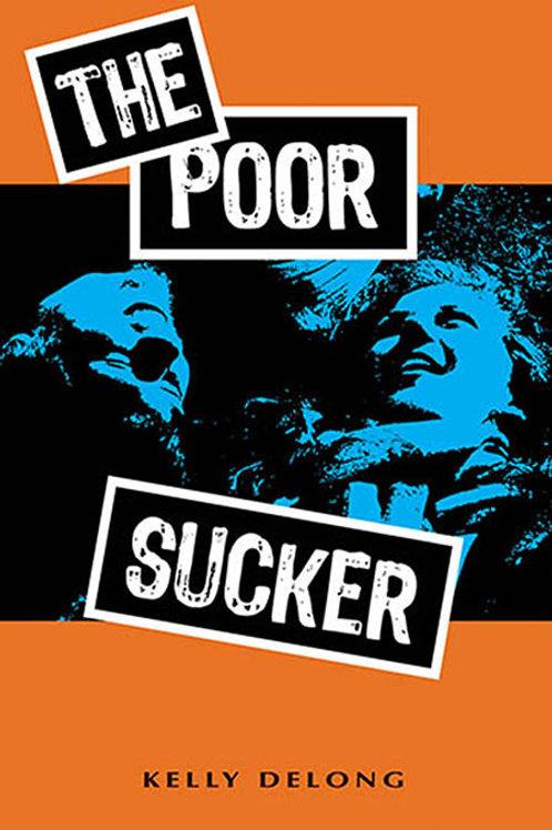 The Poor Sucker