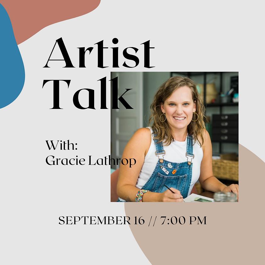 Artist Talk with Gracie Lathrop