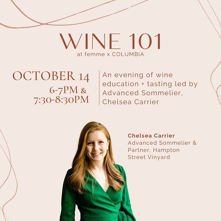 Wine 101 with Chelsea Carrier