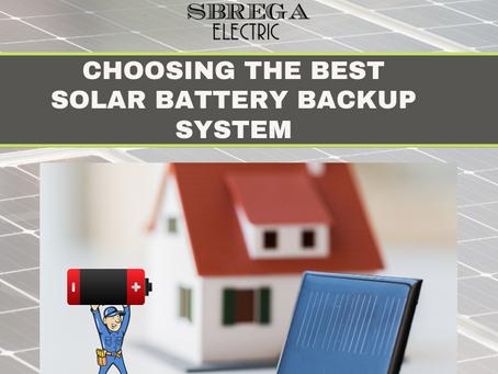 Choosing the Best Solar Battery Backup System