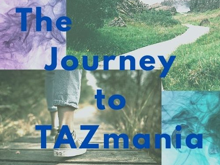 The Journey to TAZmania