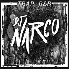 DjNarco_Mixcover_TrapR&B_v2.jpg
