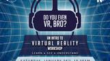 Intro To Virtual Reality Workshop