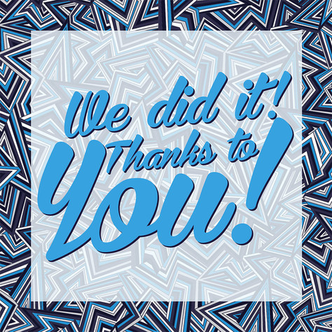 We did it! Thanks to you!