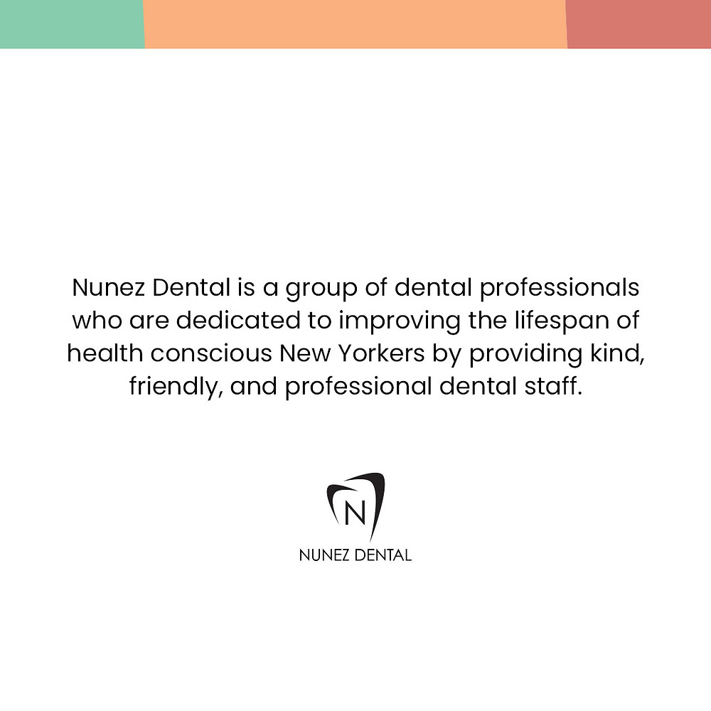 Nunez Dental is a group of dental professionals who are dedicated to improving the lifespans of health conscious New Yorkers by providing kind, friendly, and professional dental staff.