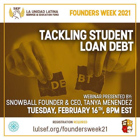 LULSEF_FoundersWeek2021_studentLoanDebt.