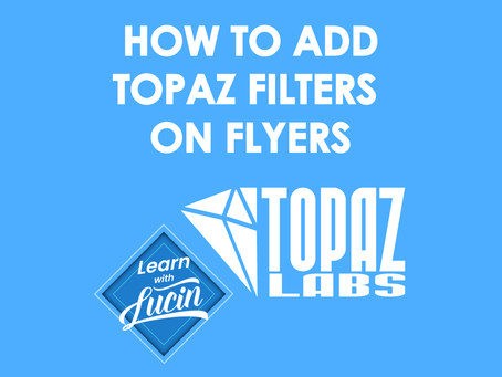 How to add Topaz Filters on Flyers