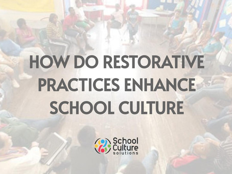 3. What are Restorative Practices and How Do They Enhance School Culture?