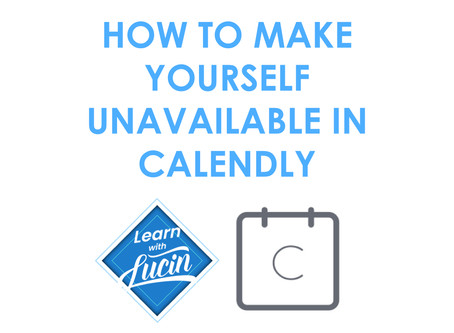 How to Make Yourself Unavailable in Calendly