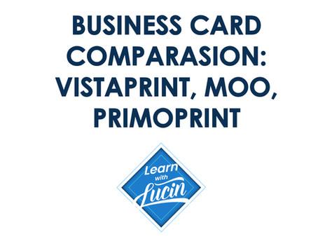 Business Card Comparison: Vistaprint, Moo, Primoprint