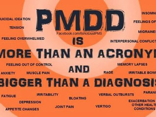 PMDD:  PMS on Steroids