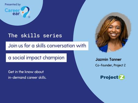 Skills Series - Jazmin Tanner