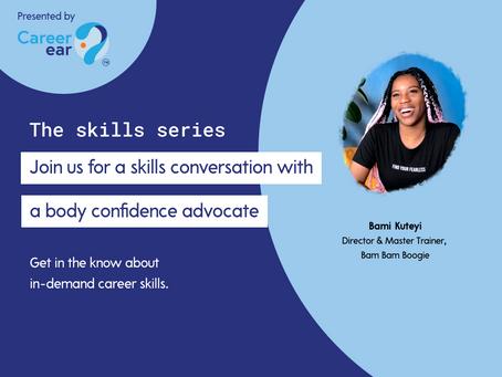 Skills Series - Bami Kuteyi