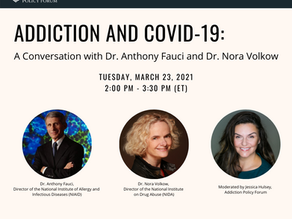 Addiction and COVID-19: A Conversation with Dr. Anthony Fauci and Dr. Nora Volkow