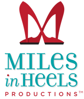 Miles In Heels Productions Logo Stacked