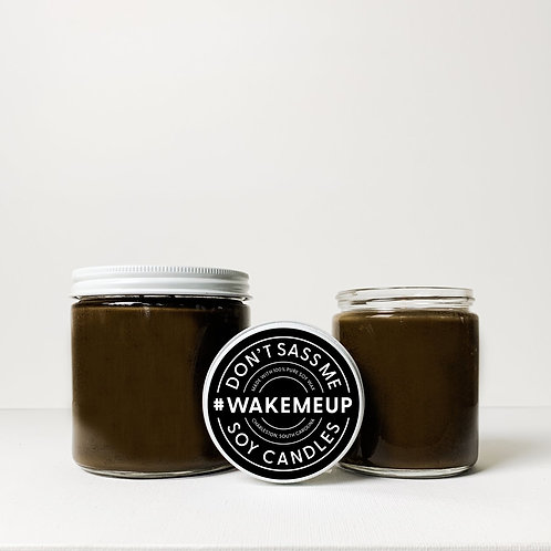 Wake Me Up Soy Candle by Don't Sass Me Soy