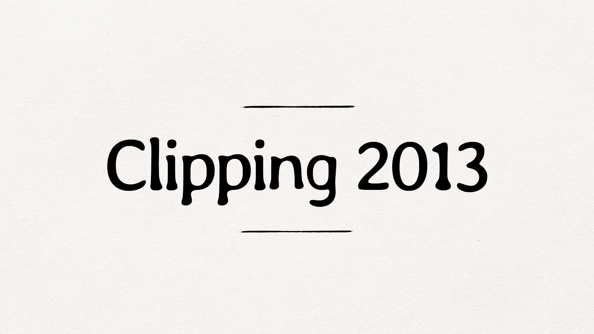 Clipping 2013