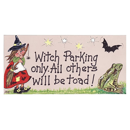 Witch Parking Only Plaque
