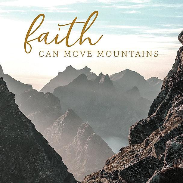 Faith can move mountains blog post