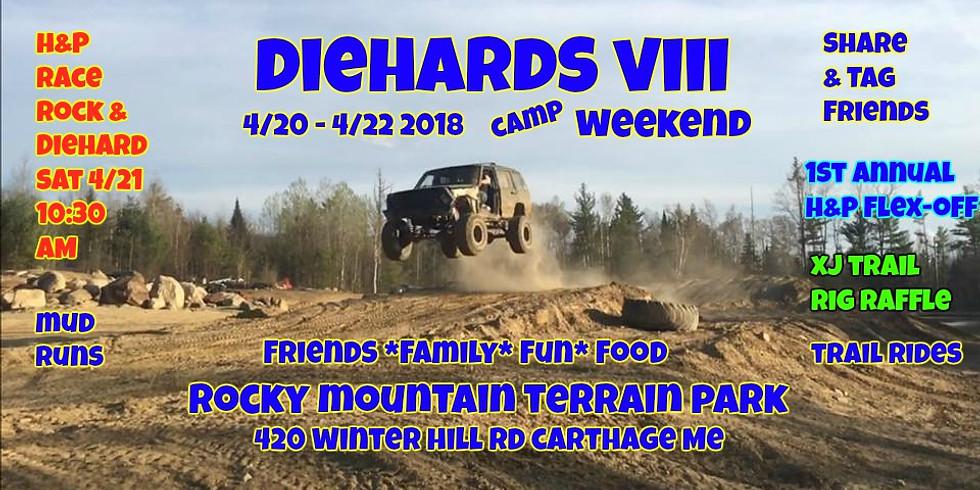 Diehards VIII Weekend